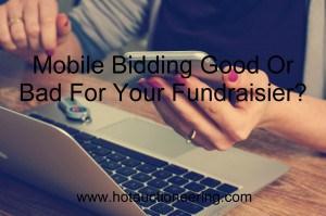Mobile Bidding Fundraising
