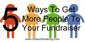 Get More People To Your Fundraiser